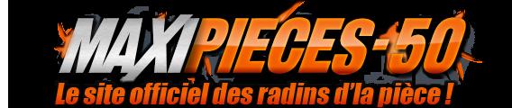 Maxi Pièces 50