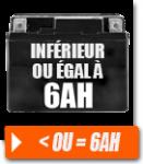 Batterie < ou = 6ah
